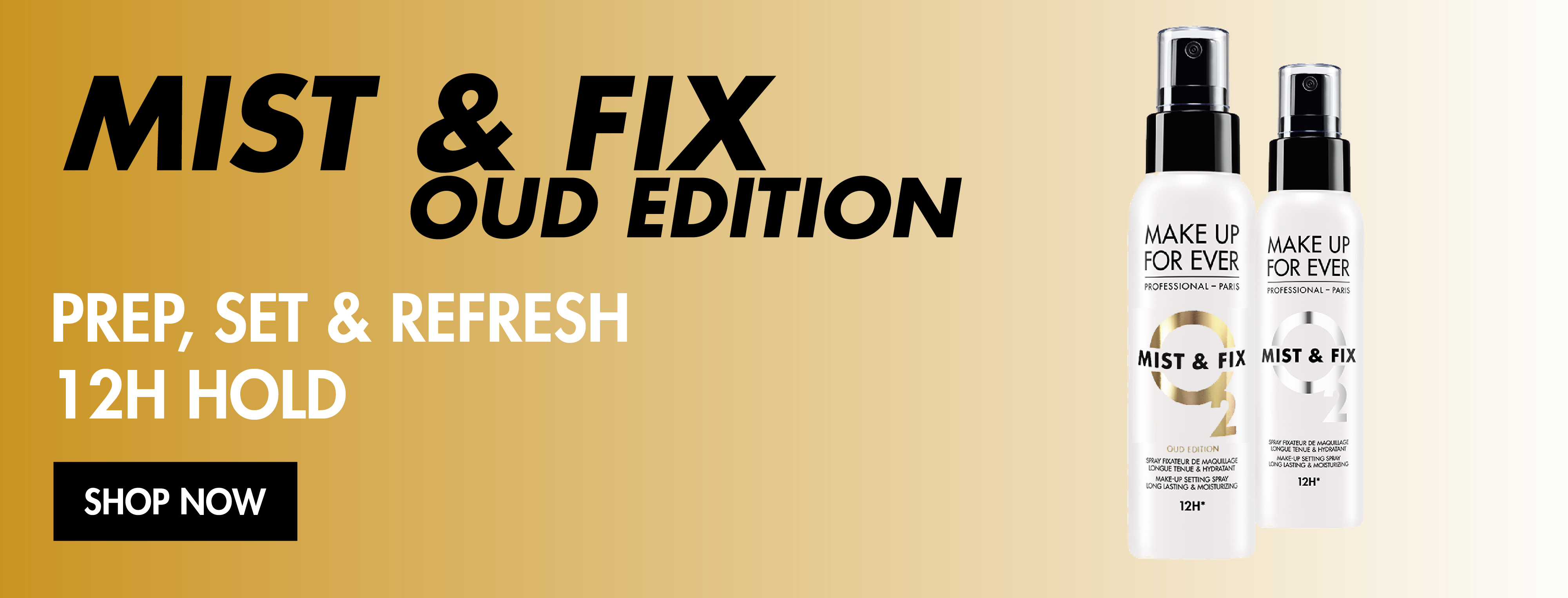 MAKE UP FOR EVER - MIST & FIX OUD